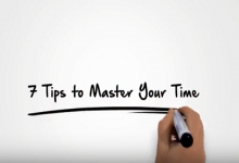 7 Tips To Master Your Time