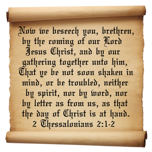 2 Thessalonians 2:1, 2
