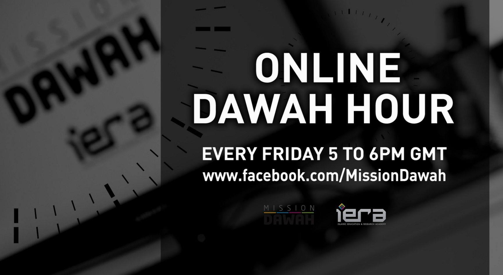 Online Da`wah Hour: Don't Miss